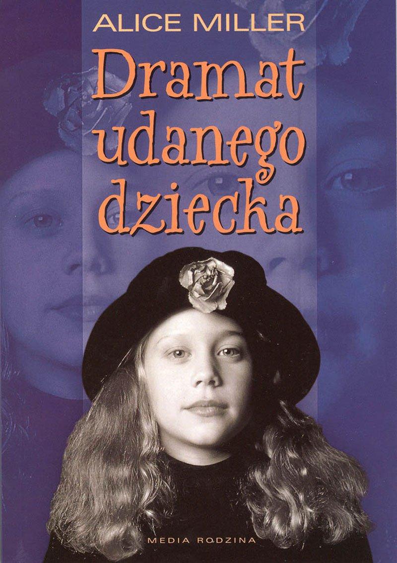 Dramat udanego dziecka - Ebook (Książka na Kindle) do pobrania w formacie MOBI