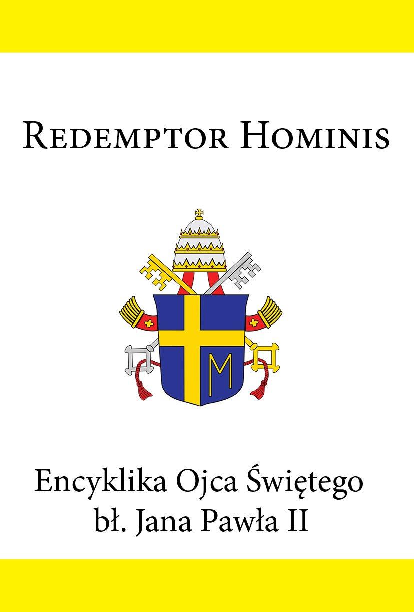 Encyklika Ojca Świętego bł. Jana Pawła II REDEMPTOR HOMINS - Ebook (Książka EPUB) do pobrania w formacie EPUB