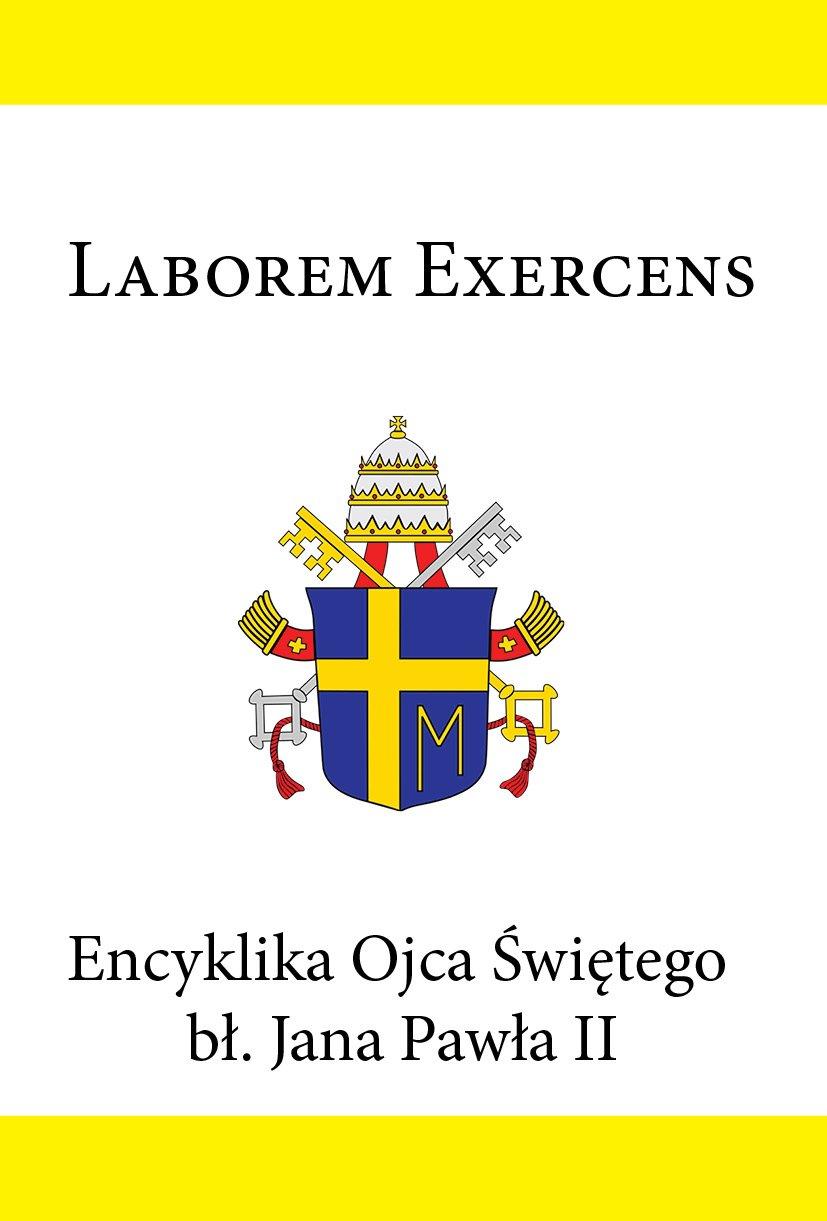Encyklika Ojca Świętego bł. Jana Pawła II LABOREM EXERCENS - Ebook (Książka EPUB) do pobrania w formacie EPUB