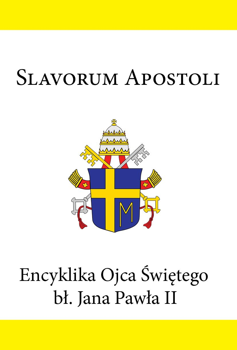 Encyklika Ojca Świętego bł. Jana Pawła II SLAVORUM APOSTOLI - Ebook (Książka EPUB) do pobrania w formacie EPUB