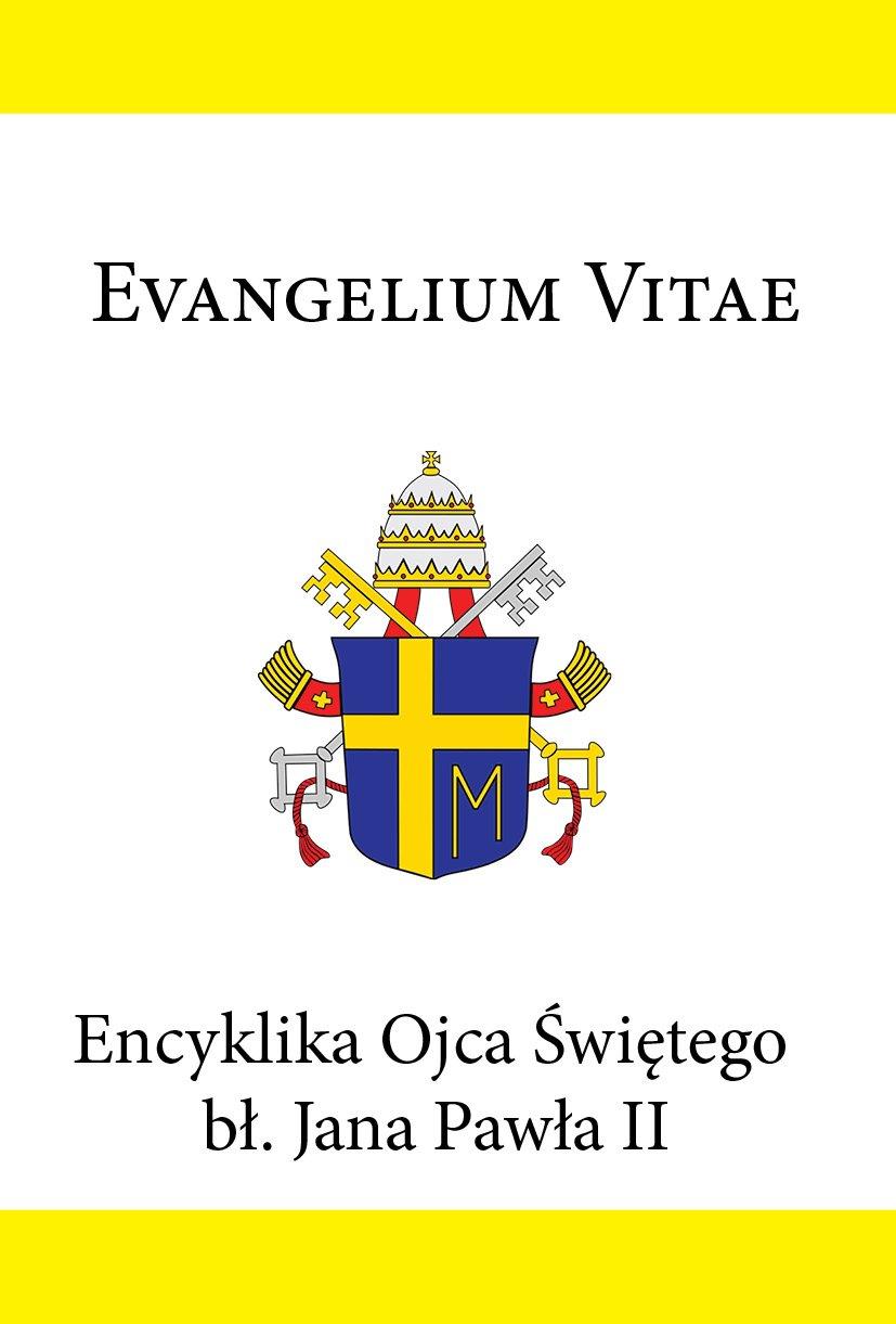 Encyklika Ojca Świętego bł. Jana Pawła II EVANGELIUM VITAE - Ebook (Książka EPUB) do pobrania w formacie EPUB