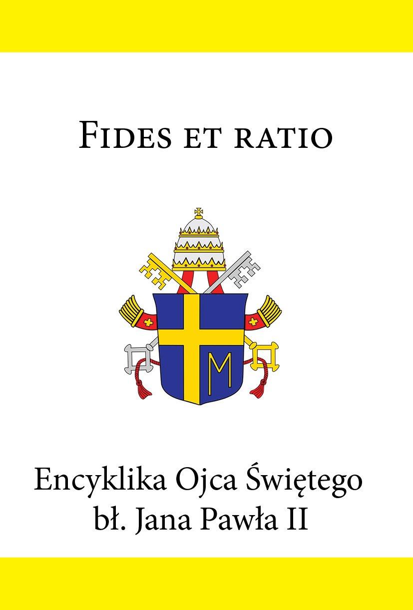 Encyklika Ojca Świętego bł. Jana Pawła II FIDES ET RATIO - Ebook (Książka EPUB) do pobrania w formacie EPUB