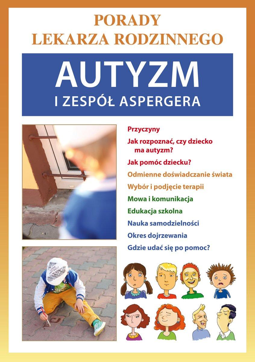 Autyzm i zespół Aspergera. Porady lekarza rodzinnego - Ebook (Książka PDF) do pobrania w formacie PDF