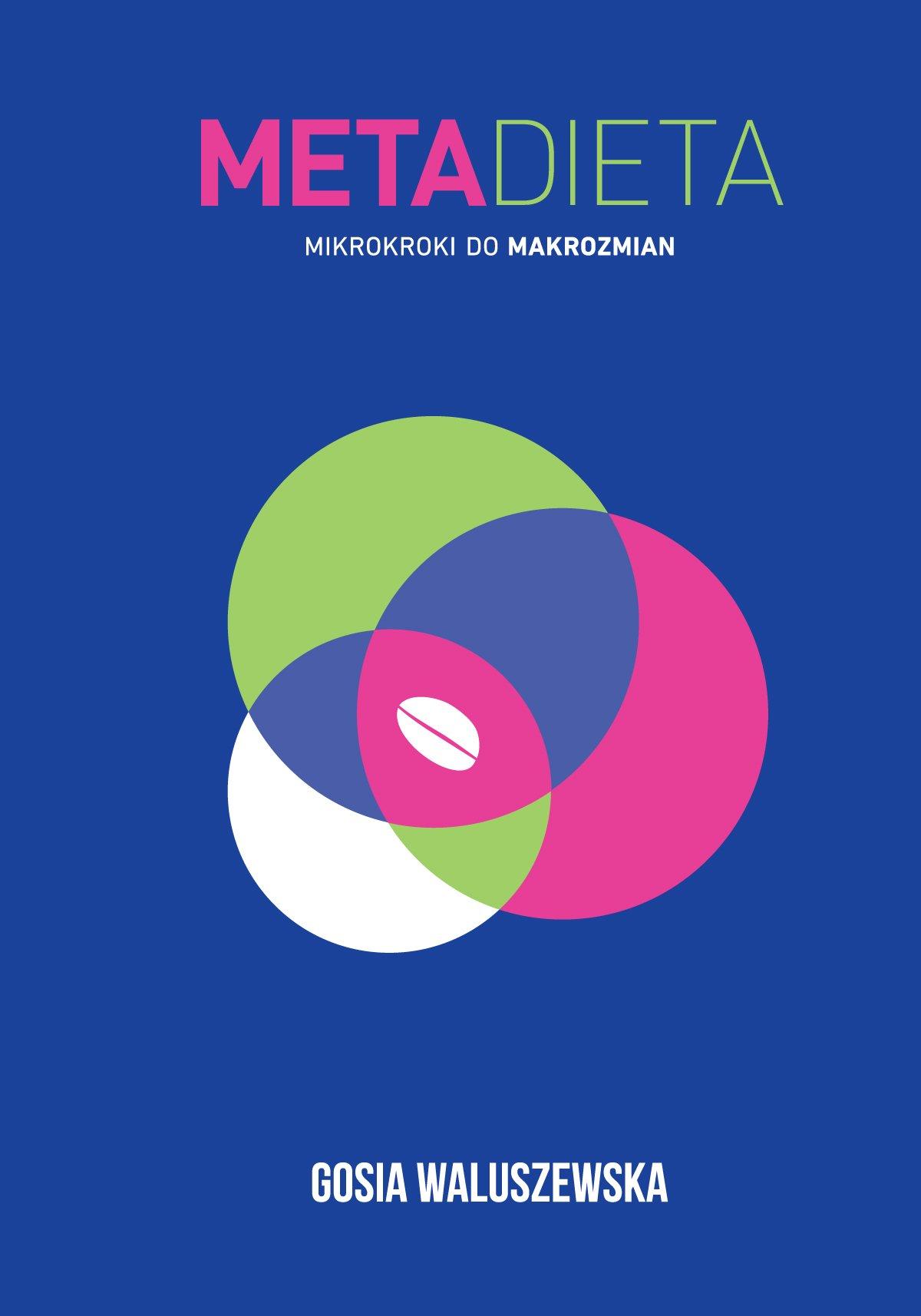 METADIETA. Mikrokroki do makrozmian - Ebook (Książka na Kindle) do pobrania w formacie MOBI