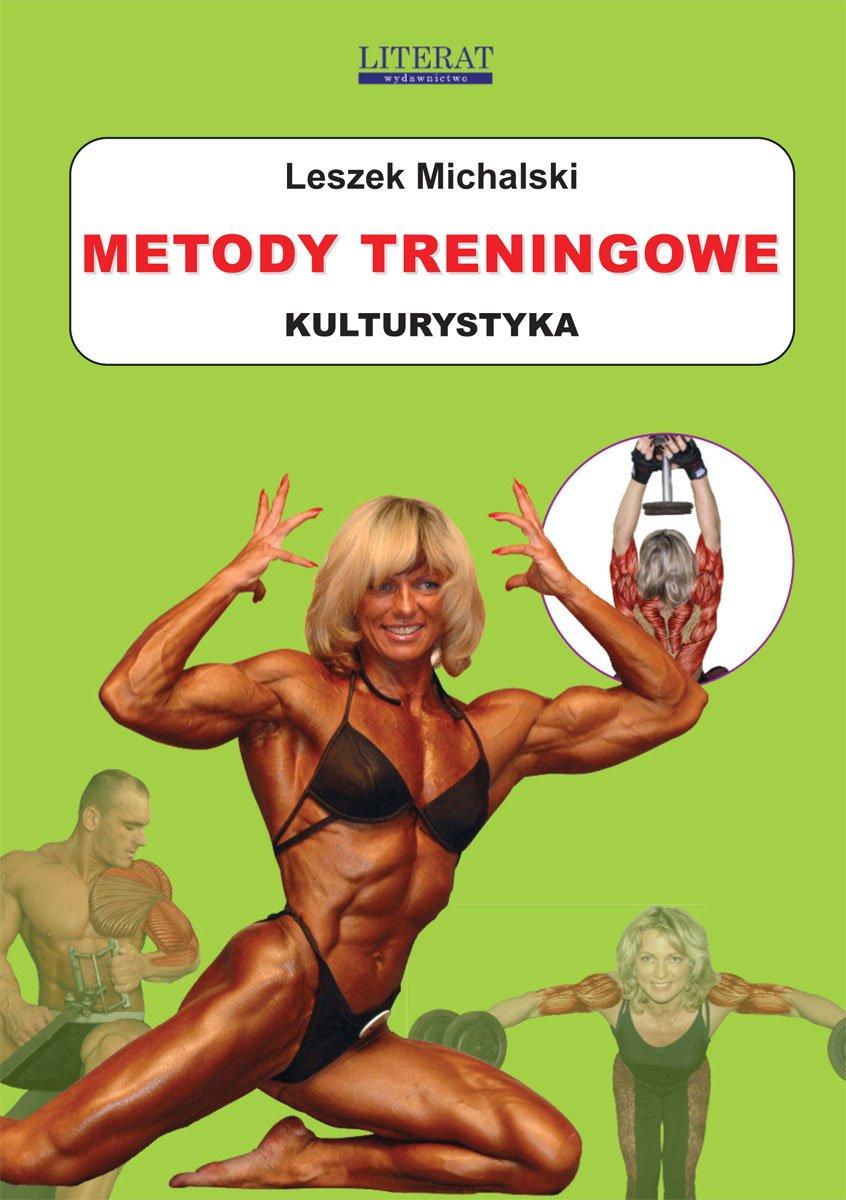 Metody treningowe. Kulturystyka - Ebook (Książka PDF) do pobrania w formacie PDF
