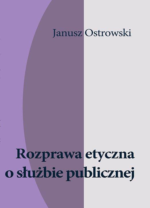 Rozprawa etyczna o służbie publicznej - Ebook (Książka EPUB) do pobrania w formacie EPUB