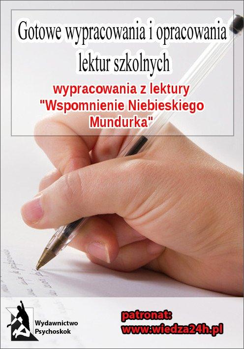 """Wypracowania - W. Gomulicki """"Wspomnienie niebieskiego mundurka"""" - Ebook (Książka na Kindle) do pobrania w formacie MOBI"""