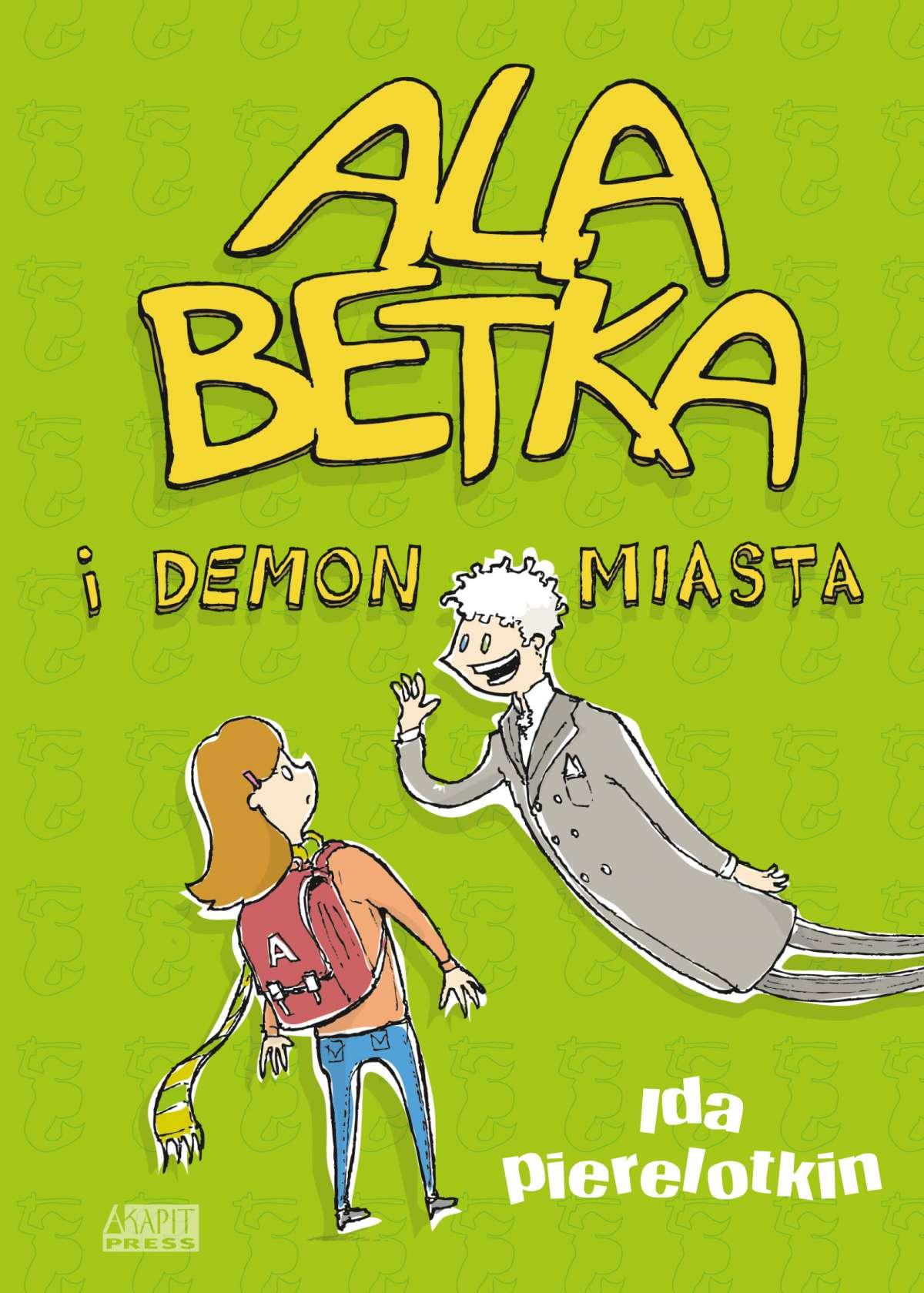 Ala Betka i demon miasta - Ebook (Książka na Kindle) do pobrania w formacie MOBI