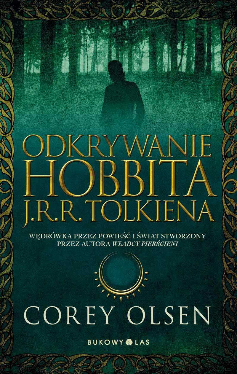 Odkrywanie Hobbita J.R.R. Tolkiena - Ebook (Książka EPUB) do pobrania w formacie EPUB