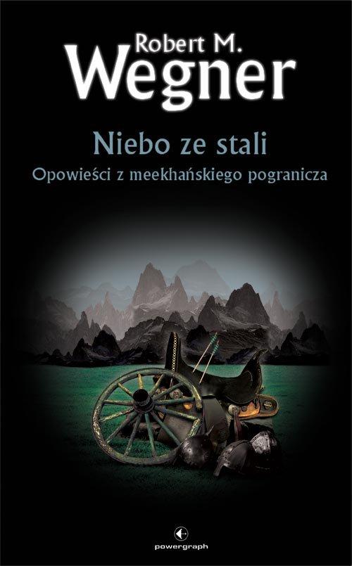 Niebo ze stali. Opowieści z meekhańskiego pogranicza - Ebook (Książka EPUB) do pobrania w formacie EPUB