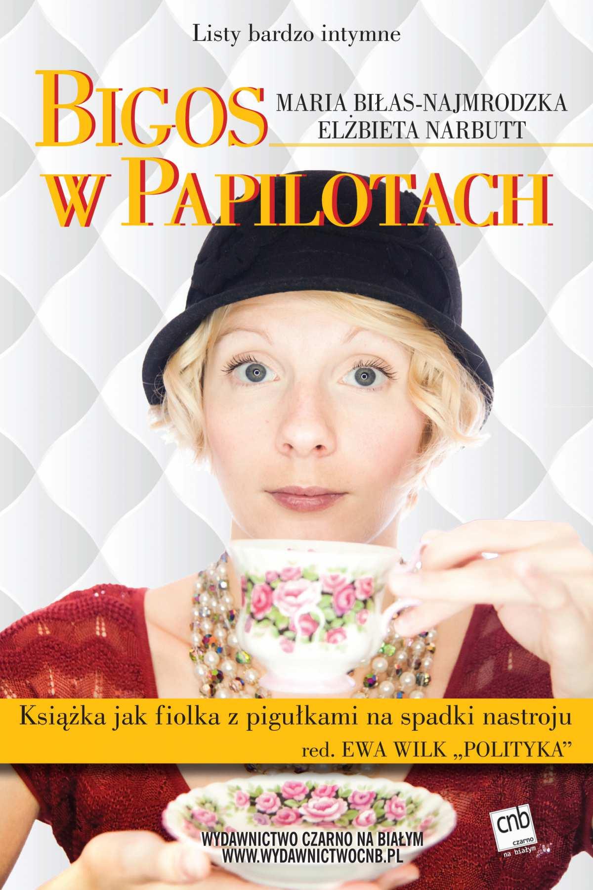 Bigos w papilotach - Ebook (Książka EPUB) do pobrania w formacie EPUB