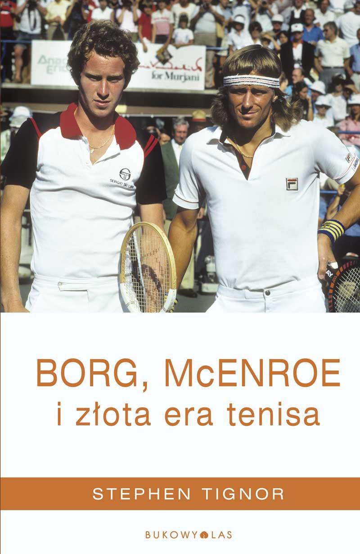 Borg, McEnroe i złota era tenisa - Ebook (Książka EPUB) do pobrania w formacie EPUB