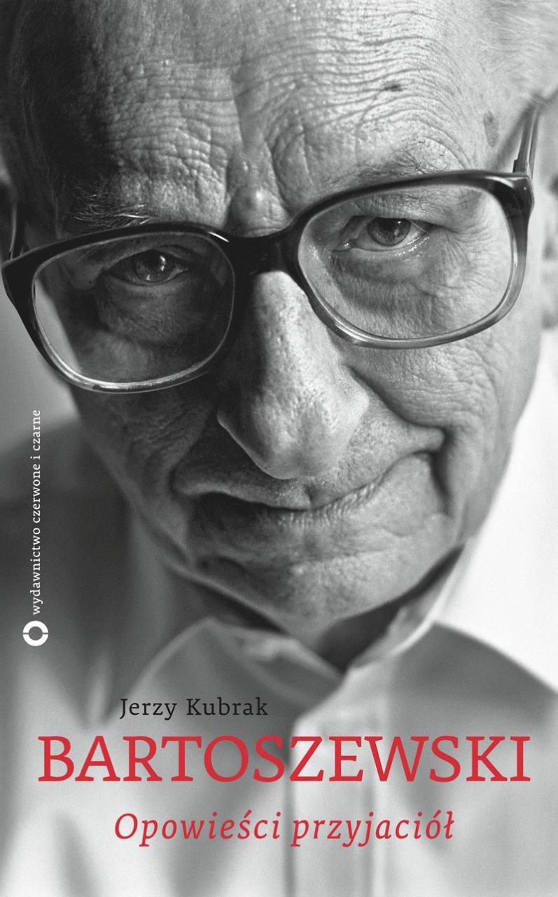 Bartoszewski. Opowieści przyjaciół - Ebook (Książka na Kindle) do pobrania w formacie MOBI