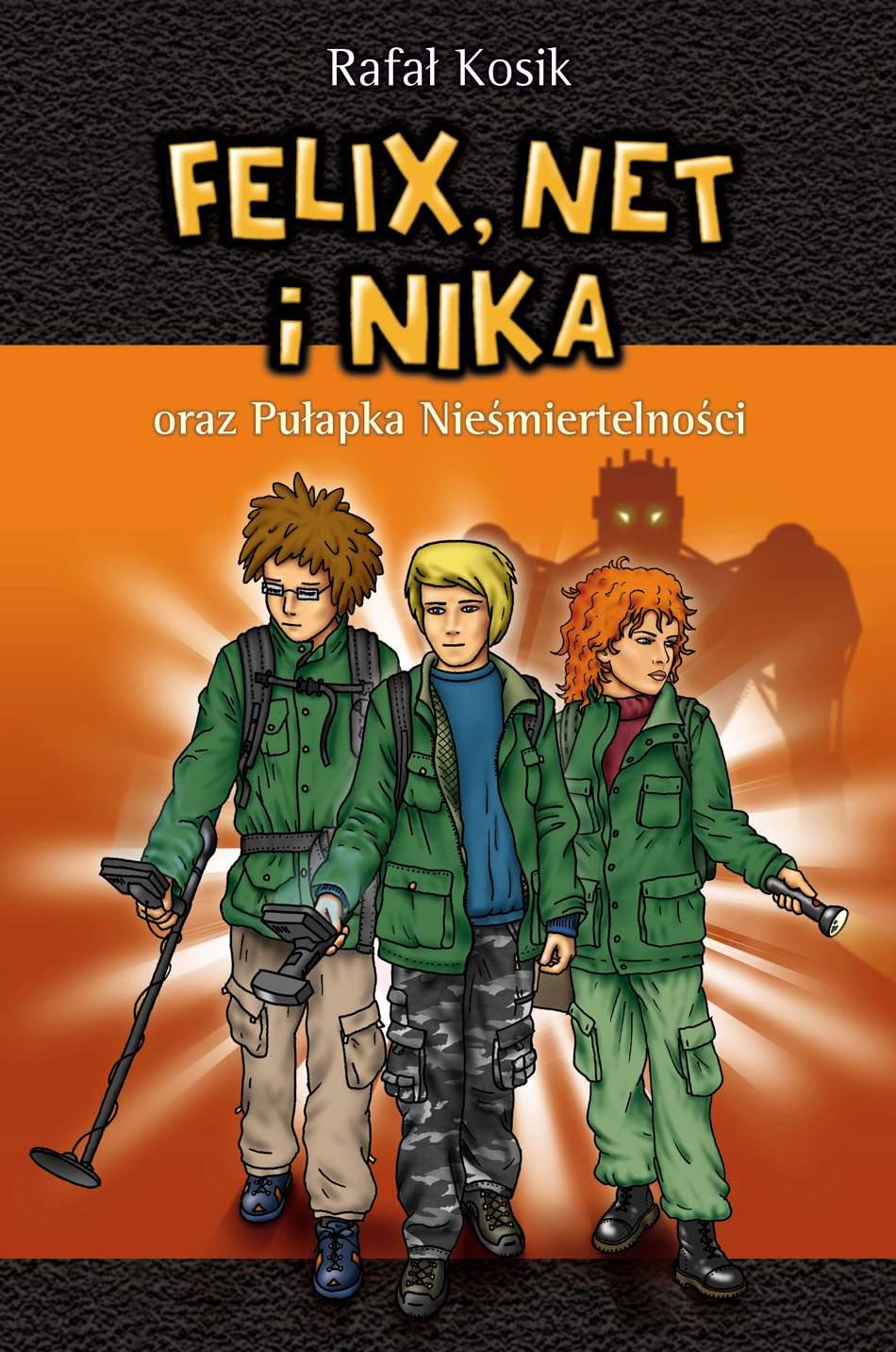 Felix, Net i Nika oraz Pułapka Nieśmiertelności - Ebook (Książka na Kindle) do pobrania w formacie MOBI