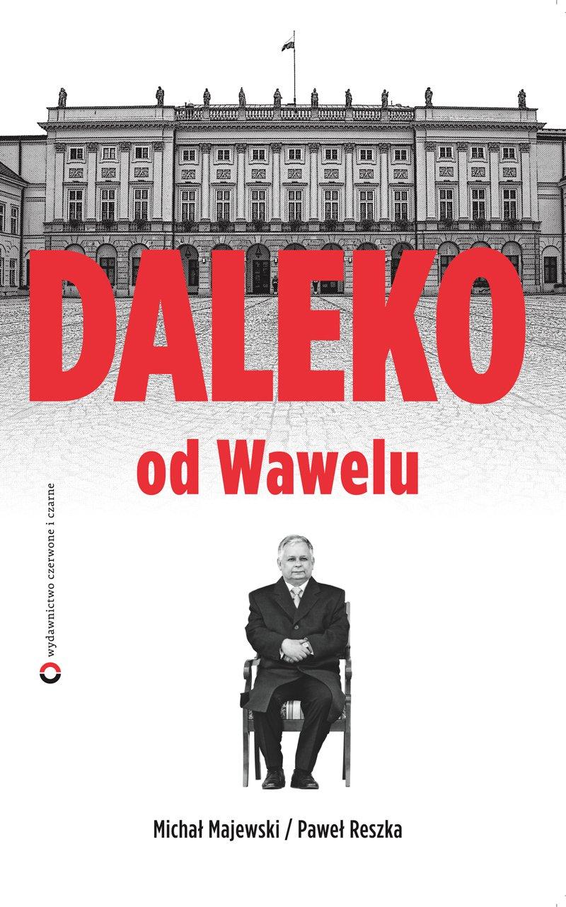 Daleko od Wawelu - Ebook (Książka na Kindle) do pobrania w formacie MOBI
