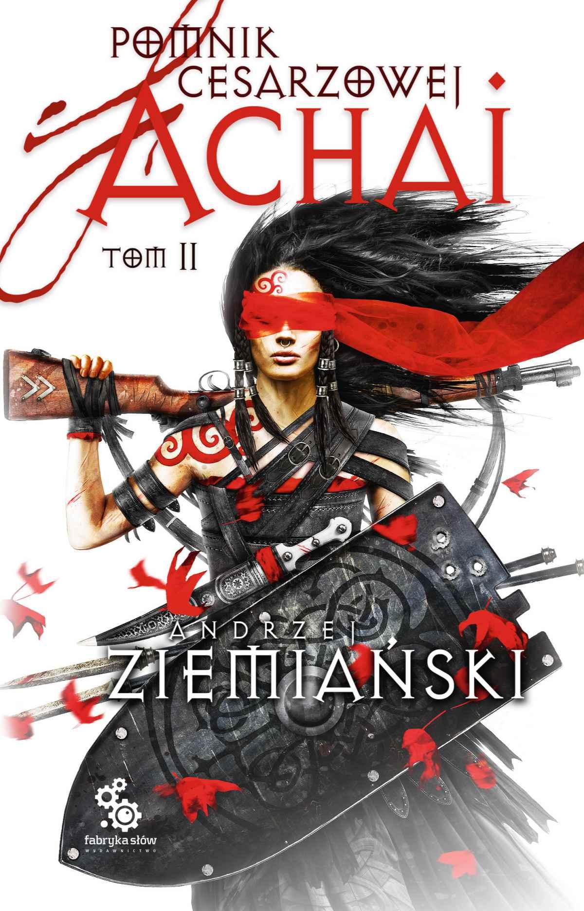 Pomnik Cesarzowej Achai. Tom 2 - Ebook (Książka na Kindle) do pobrania w formacie MOBI