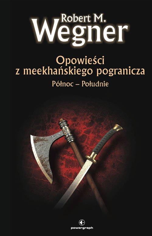 Opowieści z meekhańskiego pogranicza. Północ-Południe - Ebook (Książka EPUB) do pobrania w formacie EPUB
