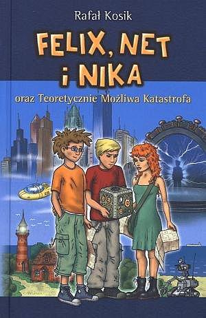 Felix, Net i Nika oraz Teoretycznie Możliwa Katastrofa - Ebook (Książka EPUB) do pobrania w formacie EPUB