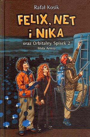 Felix, Net i Nika oraz Orbitalny Spisek 2. Mała Armia - Ebook (Książka na Kindle) do pobrania w formacie MOBI
