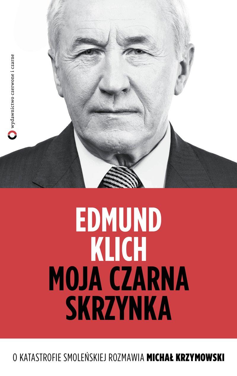 Moja czarna skrzynka. O katastrofie smoleńskiej rozmawia Michał Krzymowski - Ebook (Książka EPUB) do pobrania w formacie EPUB