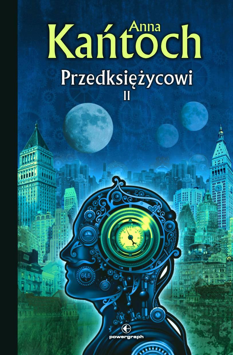 Przedksiężycowi. Tom 2 - Ebook (Książka EPUB) do pobrania w formacie EPUB