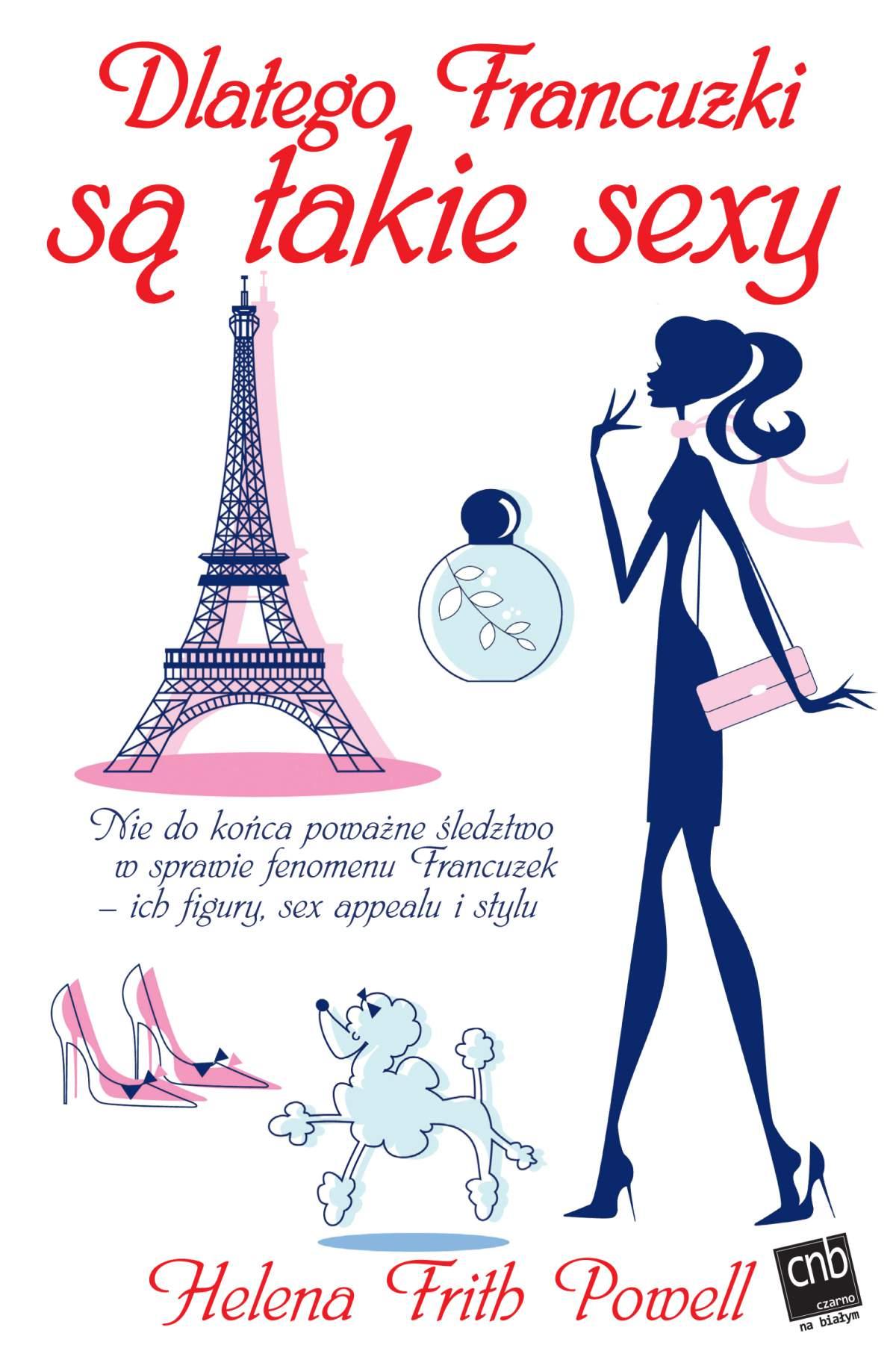 Dlatego Francuzki są takie sexy - Ebook (Książka EPUB) do pobrania w formacie EPUB