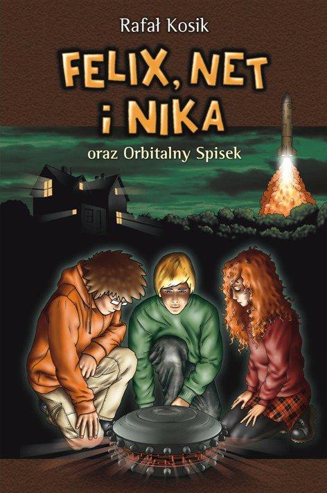 Felix, Net i Nika oraz Orbitalny Spisek - Ebook (Książka na Kindle) do pobrania w formacie MOBI