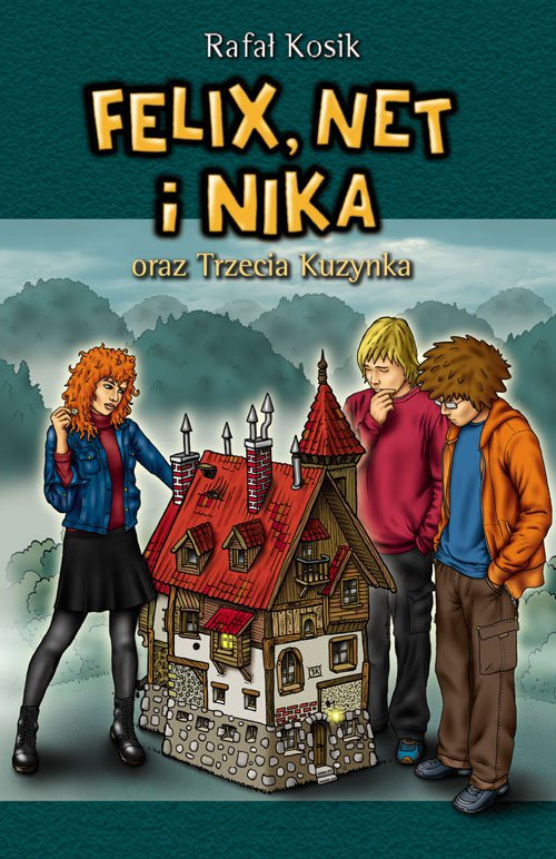 Felix, Net i Nika oraz Trzecia Kuzynka - Ebook (Książka na Kindle) do pobrania w formacie MOBI