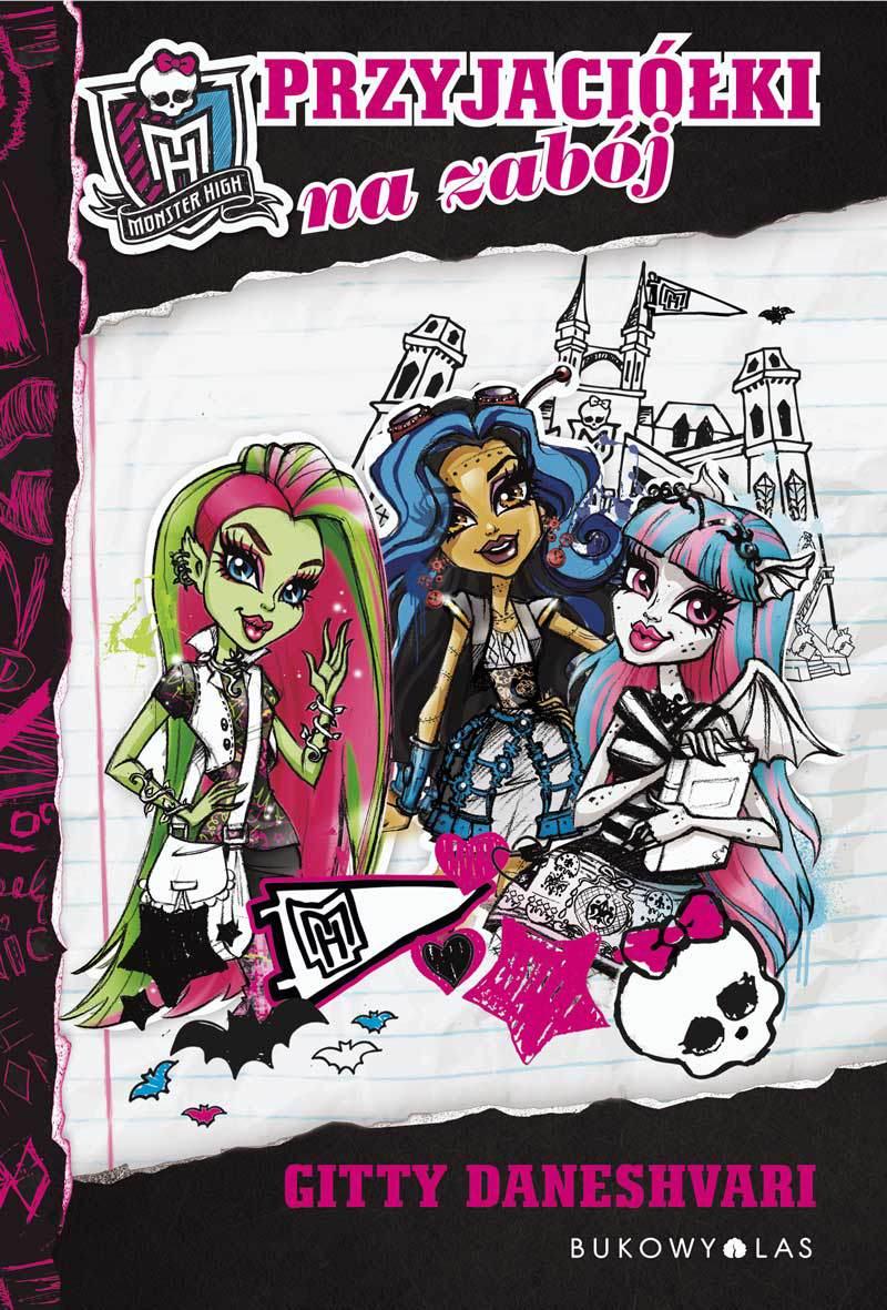 Monster High. Przyjaciółki na zabój - Ebook (Książka EPUB) do pobrania w formacie EPUB