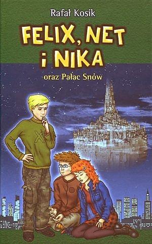Felix, Net i Nika oraz Pałac Snów - Ebook (Książka na Kindle) do pobrania w formacie MOBI