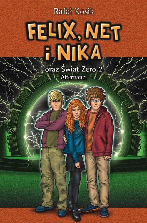 Felix, Net i Nika oraz Świat Zero 2. Alternauci - Ebook (Książka na Kindle) do pobrania w formacie MOBI