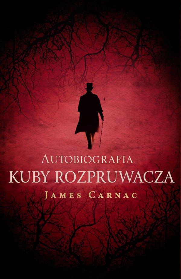 Autobiografia Kuby Rozpruwacza - Ebook (Książka EPUB) do pobrania w formacie EPUB