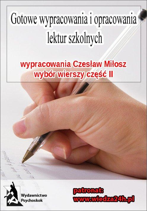 Wypracowania – Czesław Miłosz wybór wierszy część II - Ebook (Książka na Kindle) do pobrania w formacie MOBI