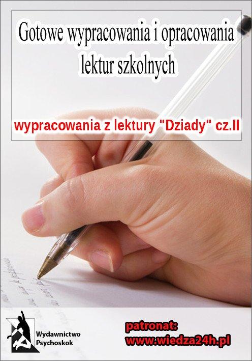"""Wypracowania - Adam Mickiewicz """"Dziady"""" część II - Ebook (Książka EPUB) do pobrania w formacie EPUB"""