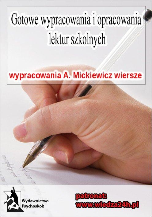 Wypracowania - Adam Mickiewicz wybór wierszy - opracowanie i analiza, interpretacja - Ebook (Książka EPUB) do pobrania w formacie EPUB