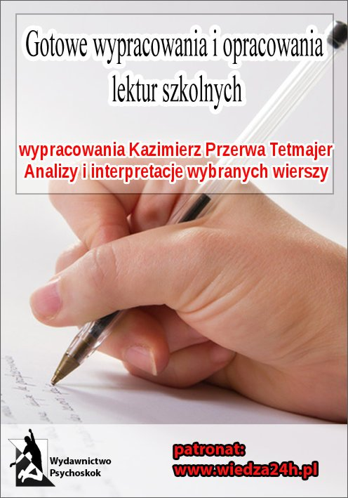 Wypracowania  Kazimierz Przerwa Tetmajer - wybrane wiersze - Ebook (Książka EPUB) do pobrania w formacie EPUB
