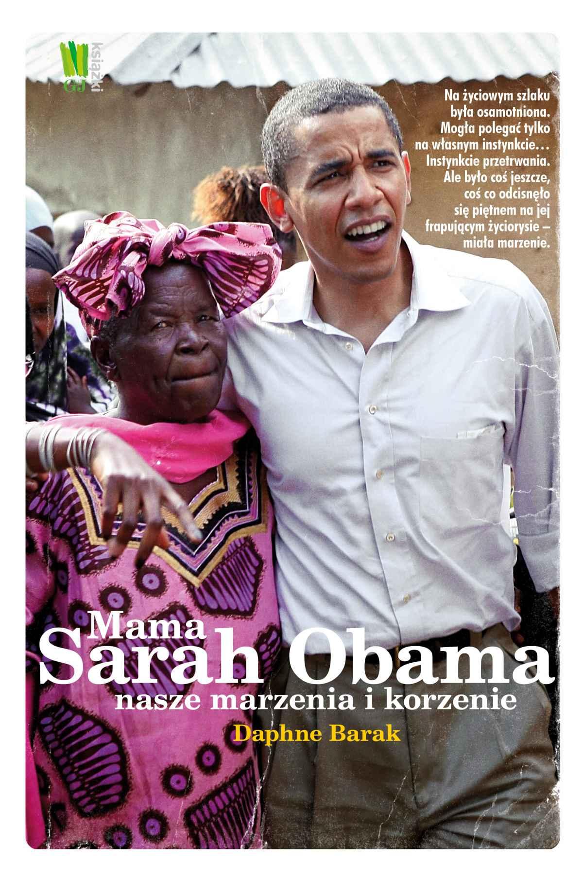 Mama Sarah Obama. Nasze marzenia i korzenie - Ebook (Książka EPUB) do pobrania w formacie EPUB