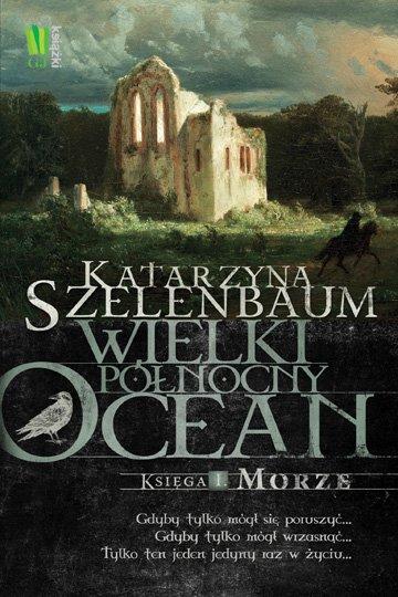 Wielki Północny Ocean. Księga 1. Morze - Ebook (Książka EPUB) do pobrania w formacie EPUB