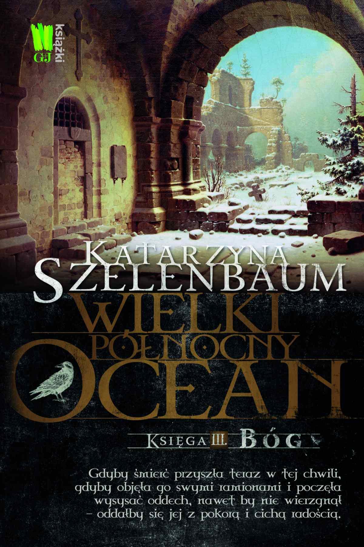 Wielki Północny Ocean. Księga 3. Bóg - Ebook (Książka EPUB) do pobrania w formacie EPUB