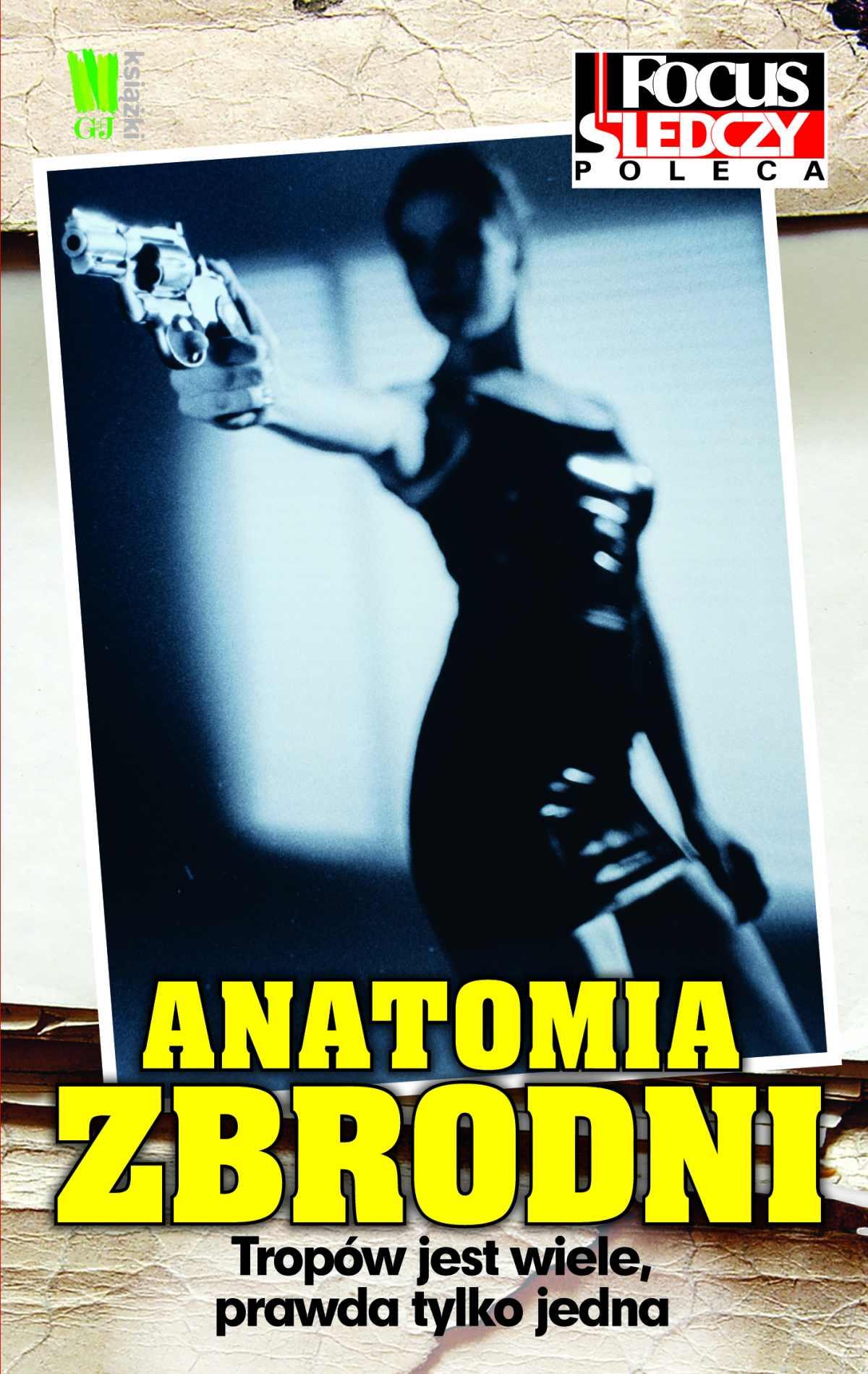 Anatomia zbrodni - Ebook (Książka EPUB) do pobrania w formacie EPUB