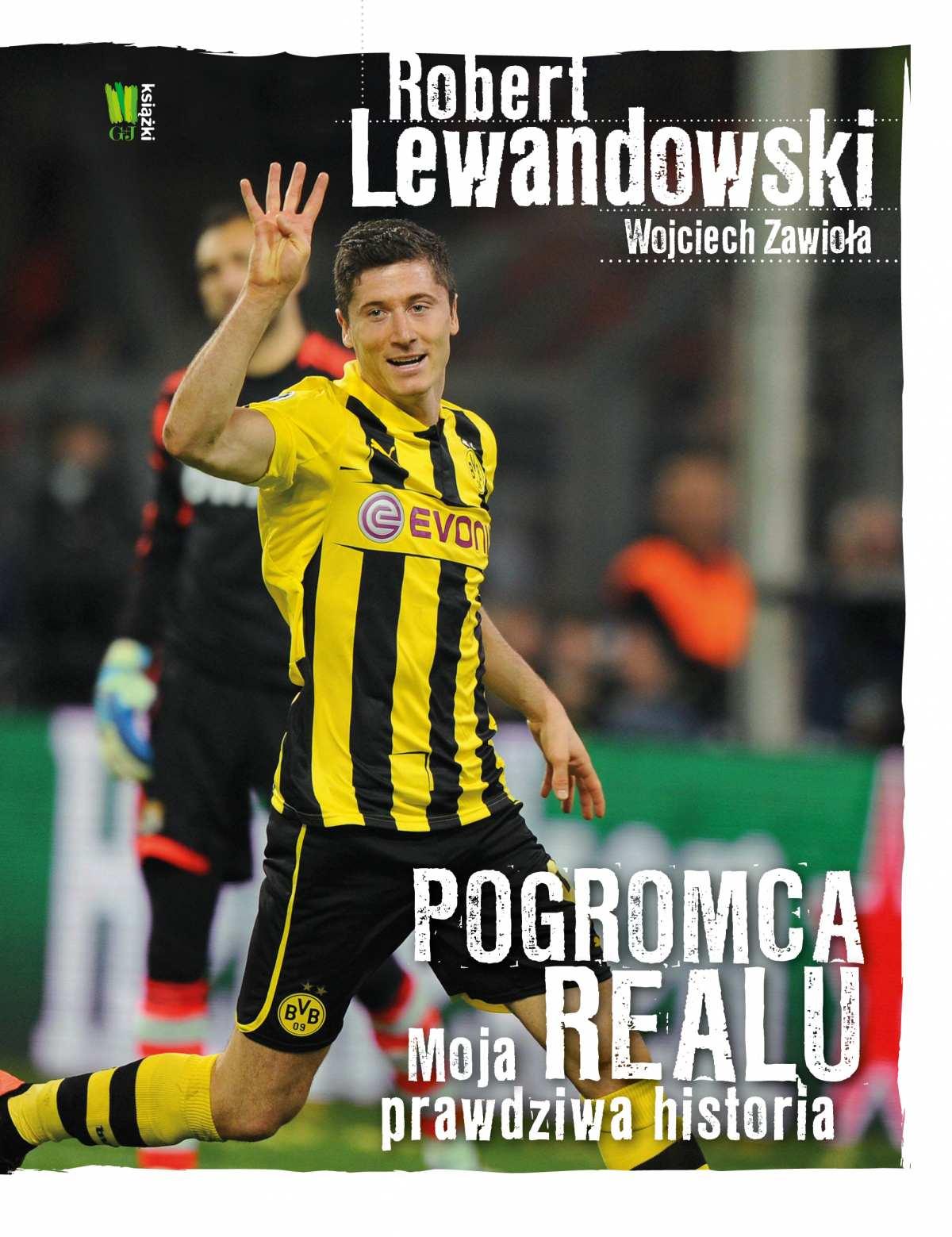 Robert Lewandowski. Pogromca Realu - Ebook (Książka EPUB) do pobrania w formacie EPUB