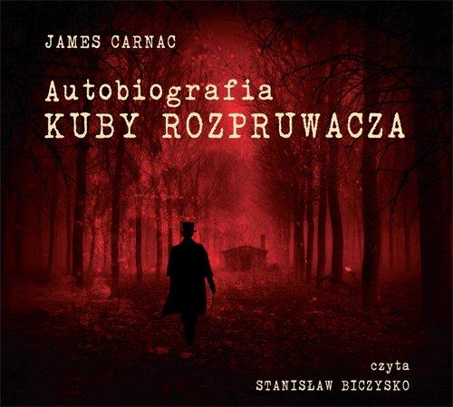 Autobiografia Kuby Rozpruwacza - Audiobook (Książka audio MP3) do pobrania w całości w archiwum ZIP