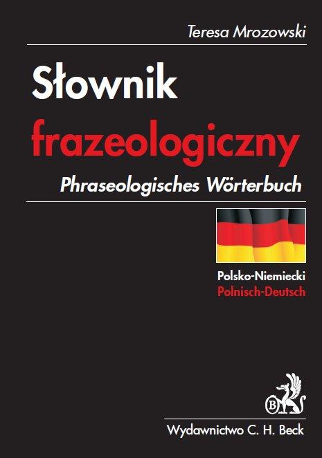 Słownik frazeologiczny polsko-niemiecki Phraseologisches Wörterbuch Polnisch-Deutsch - Ebook (Książka PDF) do pobrania w formacie PDF