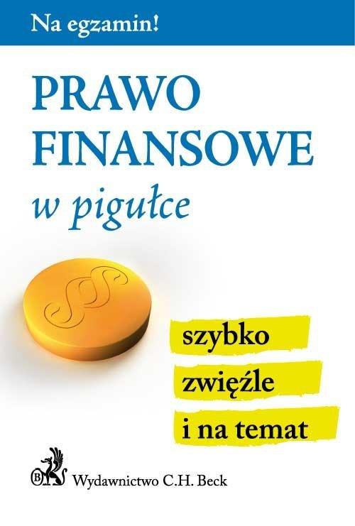 Prawo finansowe w pigułce - Ebook (Książka PDF) do pobrania w formacie PDF