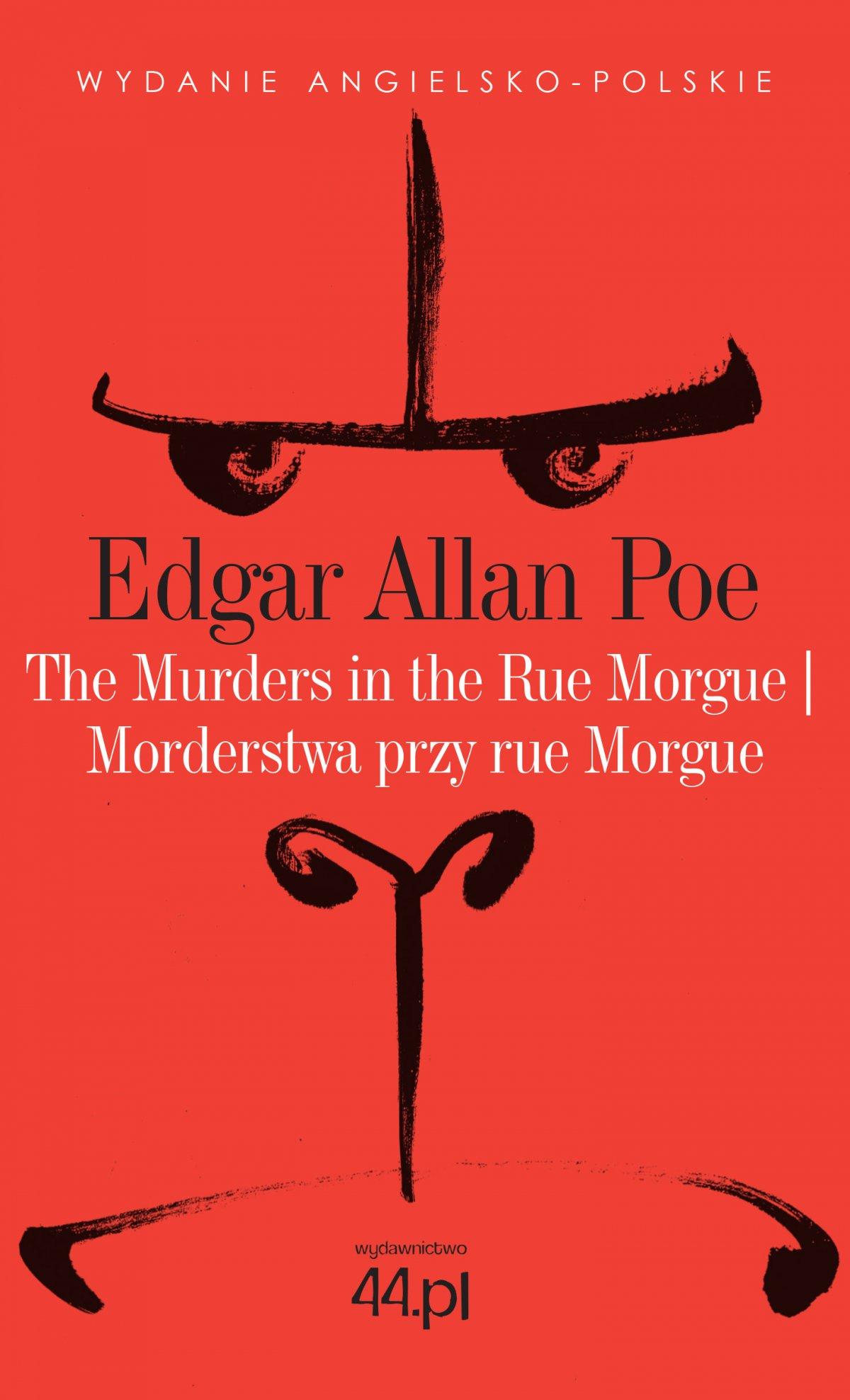 The Murders in the Rue Morgue. Morderstwa przy rue Morgue - Ebook (Książka EPUB) do pobrania w formacie EPUB