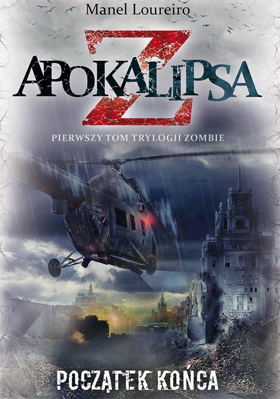 Apokalipsa Z. Początek końca Tom 1 - Ebook (Książka EPUB) do pobrania w formacie EPUB