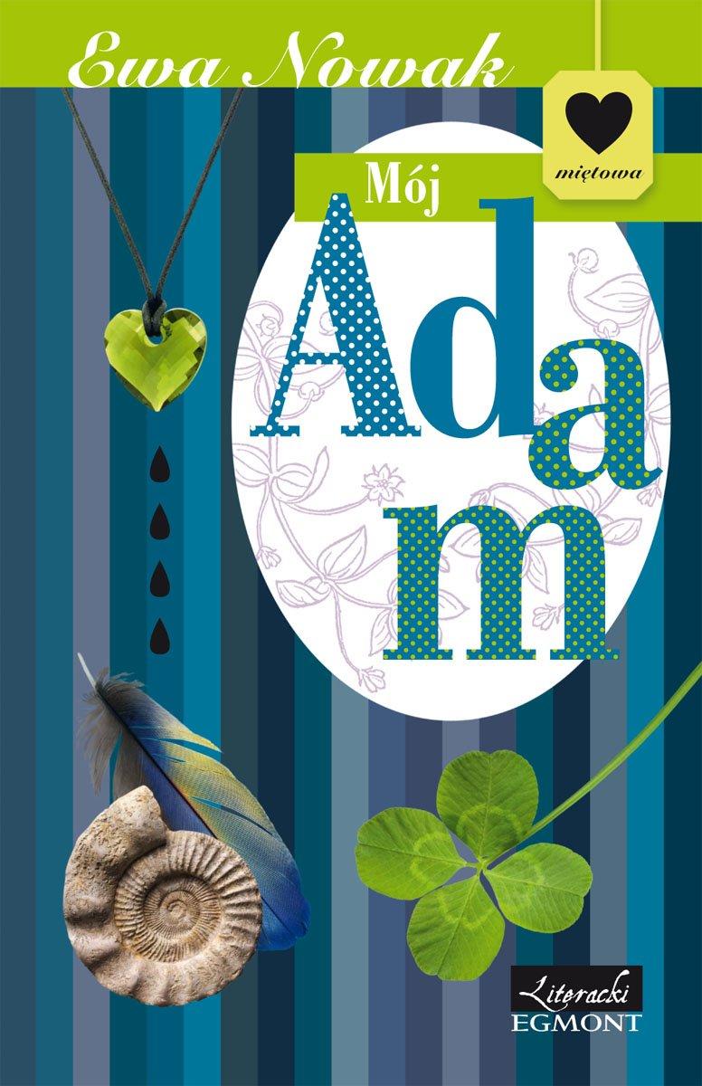 Mój Adam. Seria miętowa - Ebook (Książka EPUB) do pobrania w formacie EPUB