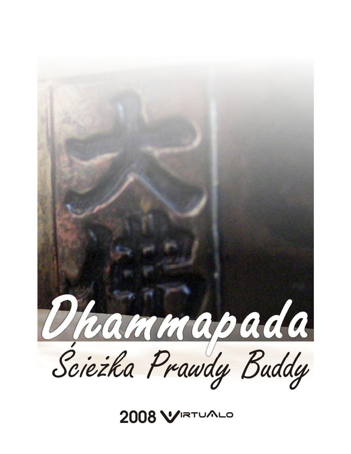 Dhammapada - Ścieżka Prawdy Buddy - Ebook (Książka ONLINE) do czytania tylko poprzez Internet