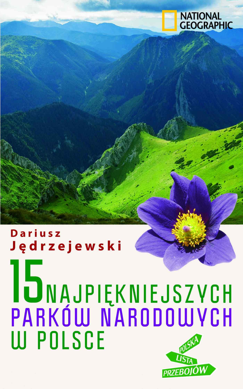 15 najpiękniejszych parków narodowych w Polsce - Ebook (Książka EPUB) do pobrania w formacie EPUB