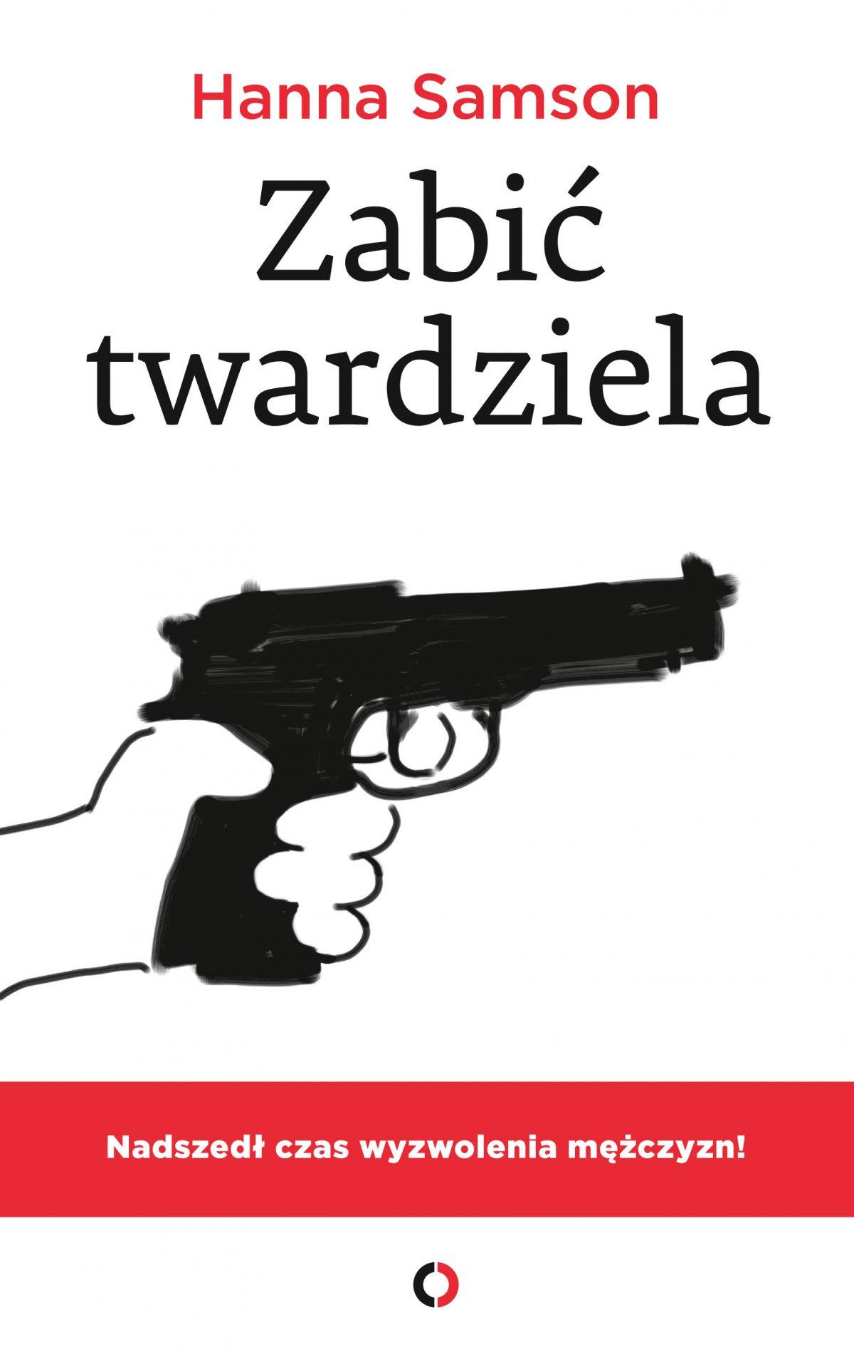 Zabić twardziela - Ebook (Książka EPUB) do pobrania w formacie EPUB